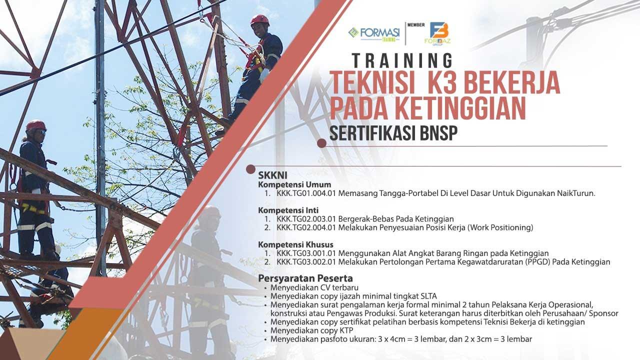 Training Teknisi K3 Bekerja di Ketinggian Sertifikasi BNSP