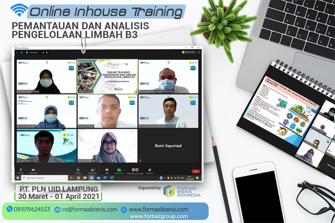 Online Training Pemantauan dan Analisis Pengelolaan Limbah B3 BNSP PT. PLN UID LAMPUNG, 30 Maret - 01 April 2021