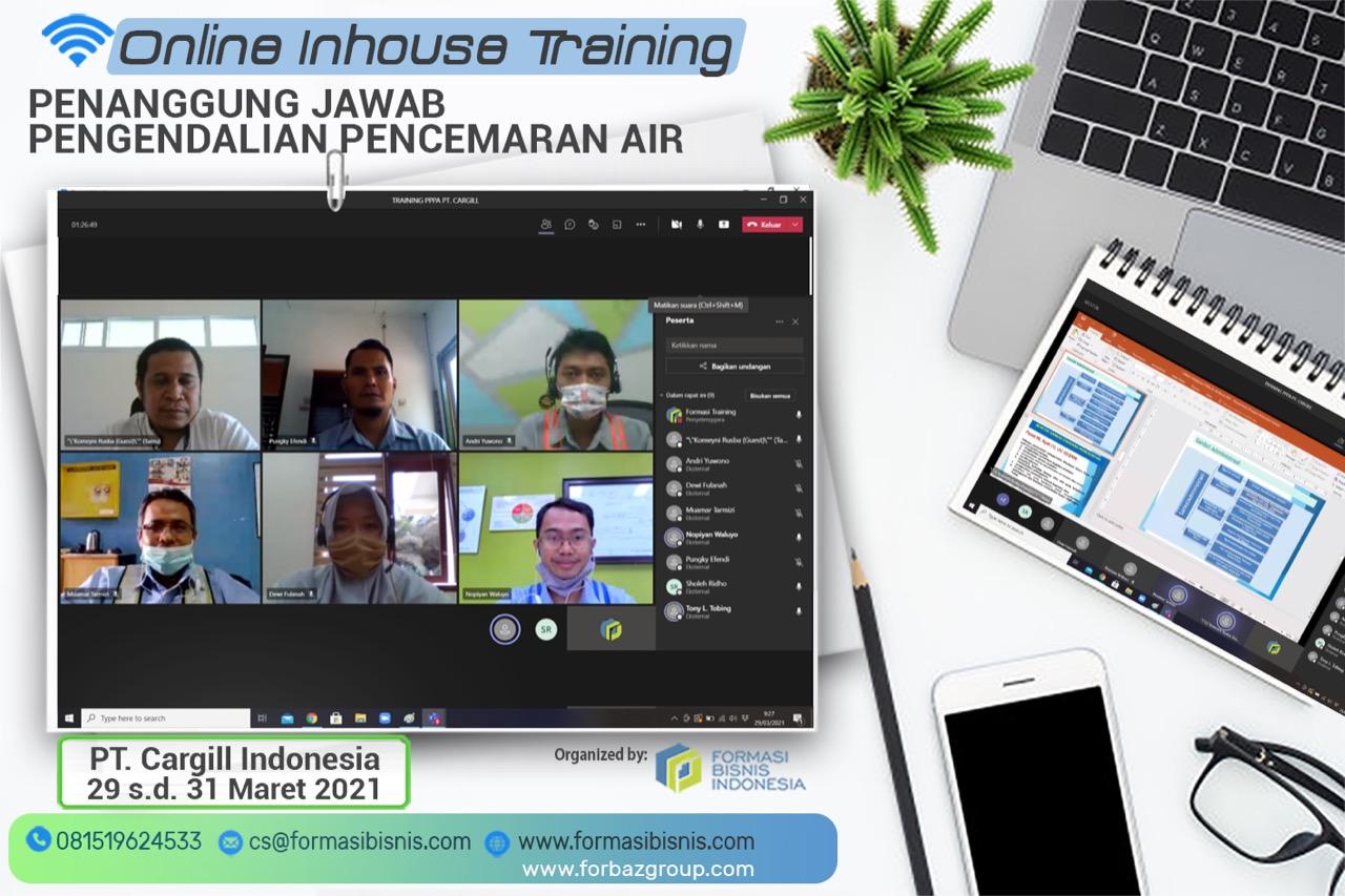 Online Training Penanggung Jawab Pengendalian Pencemaran Air BNSP PT. Cargill Indonesia 29 - 31 Maret 2021
