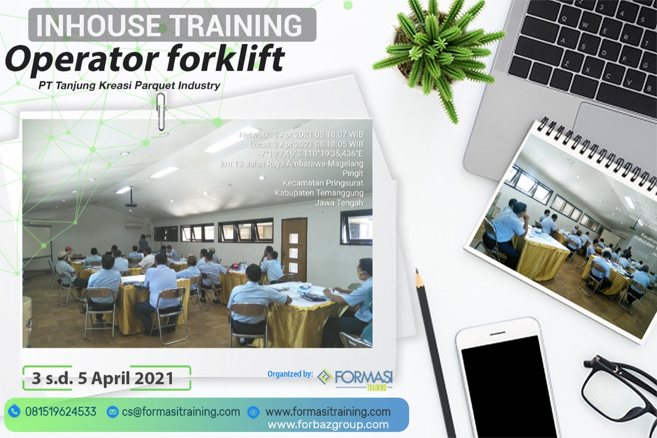 Online Training Operator Forklift PT Tanjung Kreasi Parquet Industry 3-5 April 2021